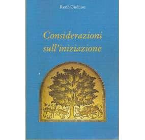 René Guenon, Considerazioni sull'iniziazione