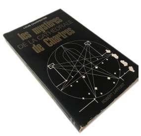Les Mystères De La Cathédrale De Chartres, Louis Charpentier